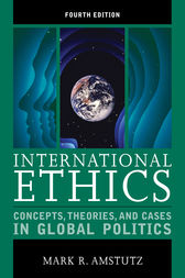 International Ethics by Mark R. Amstutz