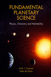 Fundamental Planetary Science by Jack J. Lissauer