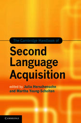 The Cambridge Handbook of Second Language Acquisition by Julia Herschensohn