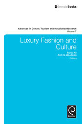 Luxury Fashion and Culture by Arch G. Woodside
