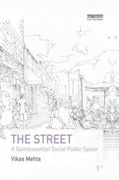 The Street by Vikas Mehta