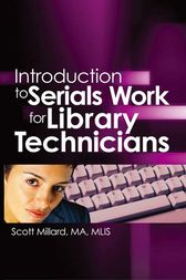 Introduction to Serials Work for Library Technicians by Jim Cole