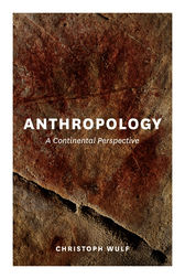 Anthropology by Christoph Wulf