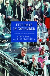 Five Days in November by Clint Hill