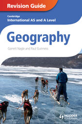 Cambridge International AS and A Level Geography Revision Guide by Garrett Nagle
