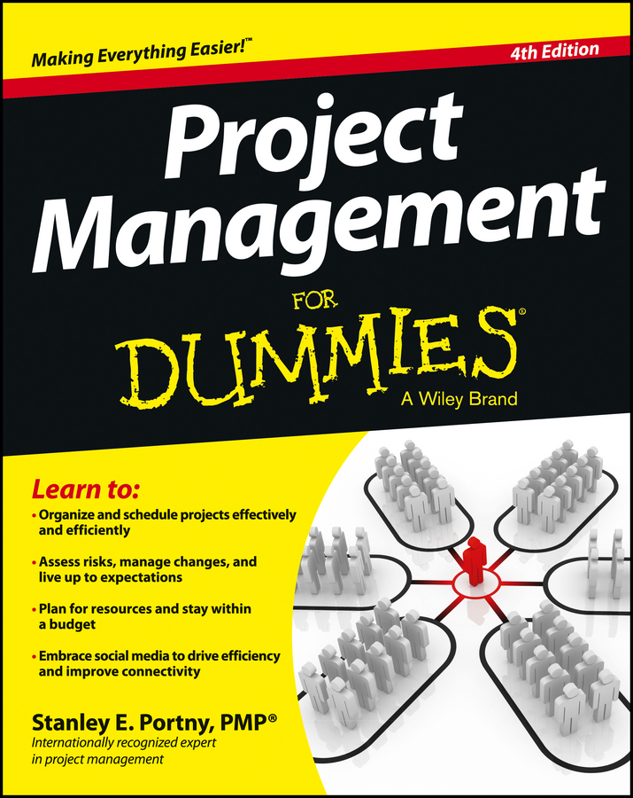 Download Ebook Project Management For Dummies (4th ed.) by Stanley E. Portny Pdf