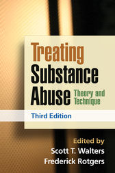 Treating Substance Abuse, Third Edition by Scott T. Walters
