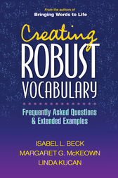Creating Robust Vocabulary by Isabel L. Beck