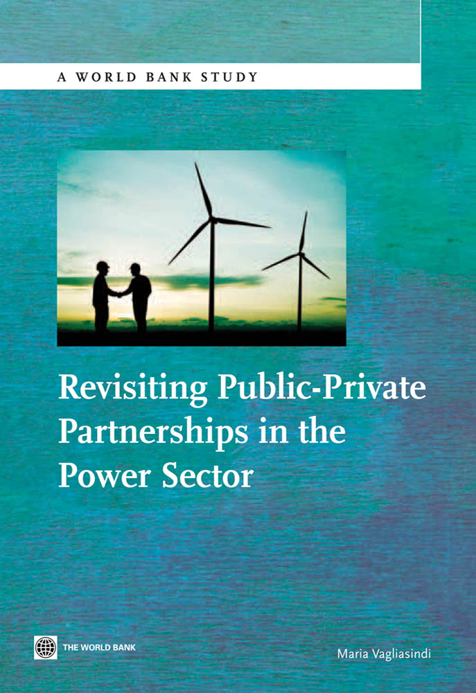 Download Ebook Revisiting Public-Private Partnerships in the Power Sector by Maria Vagliasindi Pdf