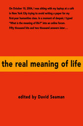an analysis of the real meaning of life Life analysis training what does my name mean and how does a name influence a person's character look up the meaning of the top 100 baby names.