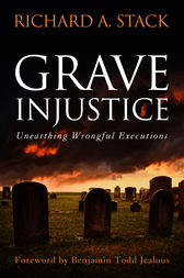 Grave injustice by Richard A. Stack
