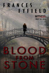 Blood from Stone by Frances Fyfield