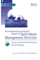 Environmental and Health Impact of Solid Waste Management Activities by Paul T Williams