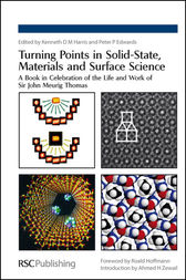 Turning Points in Solid-State, Materials and Surface Science by Richard D Adams