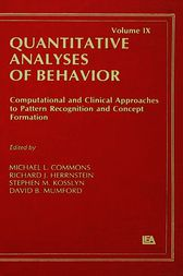 Computational and Clinical Approaches to Pattern Recognition and Concept Formation by Michael L. Commons