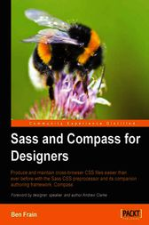 Sass and Compass for Designers by Ben Frain