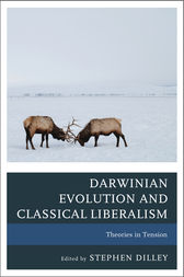 Darwinian Evolution and Classical Liberalism by Stephen C. Dilley