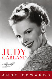 Judy Garland by Anne Edwards