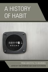 A History of Habit by Tom Sparrow
