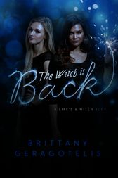The Witch Is Back by Brittany Geragotelis