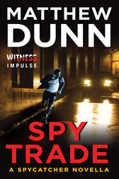 Spy Trade by Matthew Dunn