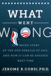 What Went Wrong? by Dr. Jerome R. Corsi Ph.D