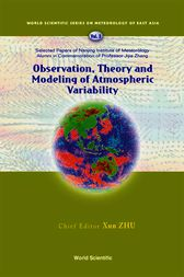 Observation, Theory and Modeling of Atmospheric Variability by Xun Zhu