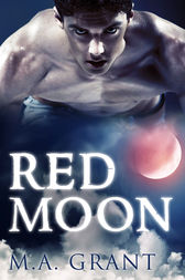 Red Moon by M.A. Grant