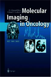 Molecular Imaging in Oncology by E. Edmund Kim