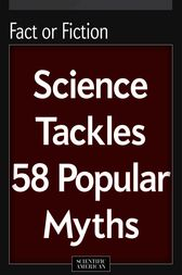 Fact or Fiction by Scientific American Editors