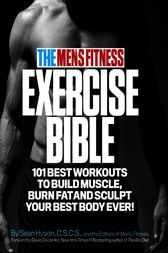The Men's Fitness Exercise Bible by Sean Hyson