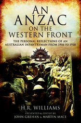 An Anzac on the Western Front by H.R. Williams