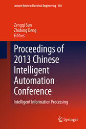 Proceedings of 2013 Chinese Intelligent Automation Conference by Zengqi Sun