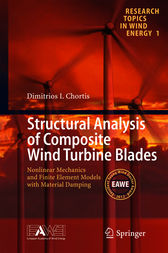 Structural Analysis of Composite Wind Turbine Blades: Nonlinear Mechanics and Finite Element Models with Material Damping