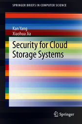 Security for Cloud Storage Systems by Kan Yang