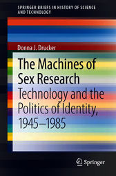 The Machines of Sex Research: Technology and the Politics of Identity, 1945-1985