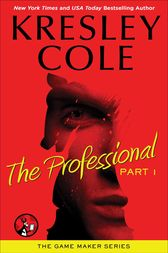 The Professional: Part 1 by Kresley Cole