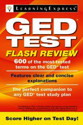 GED Test Flash Review by LLC LearningExpress