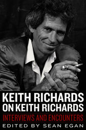 Keith Richards on Keith Richards by Sean Egan