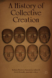 A History of Collective Creation by Kathryn Mederos Syssoyeva