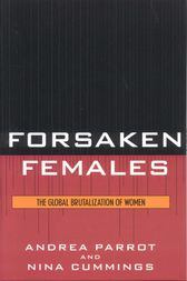 Forsaken Females: The Global Brutalization of Women