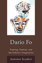Dario Fo: Framing, Festival, and the Folkloric Imagination