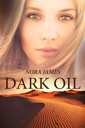 Dark Oil by Nora James