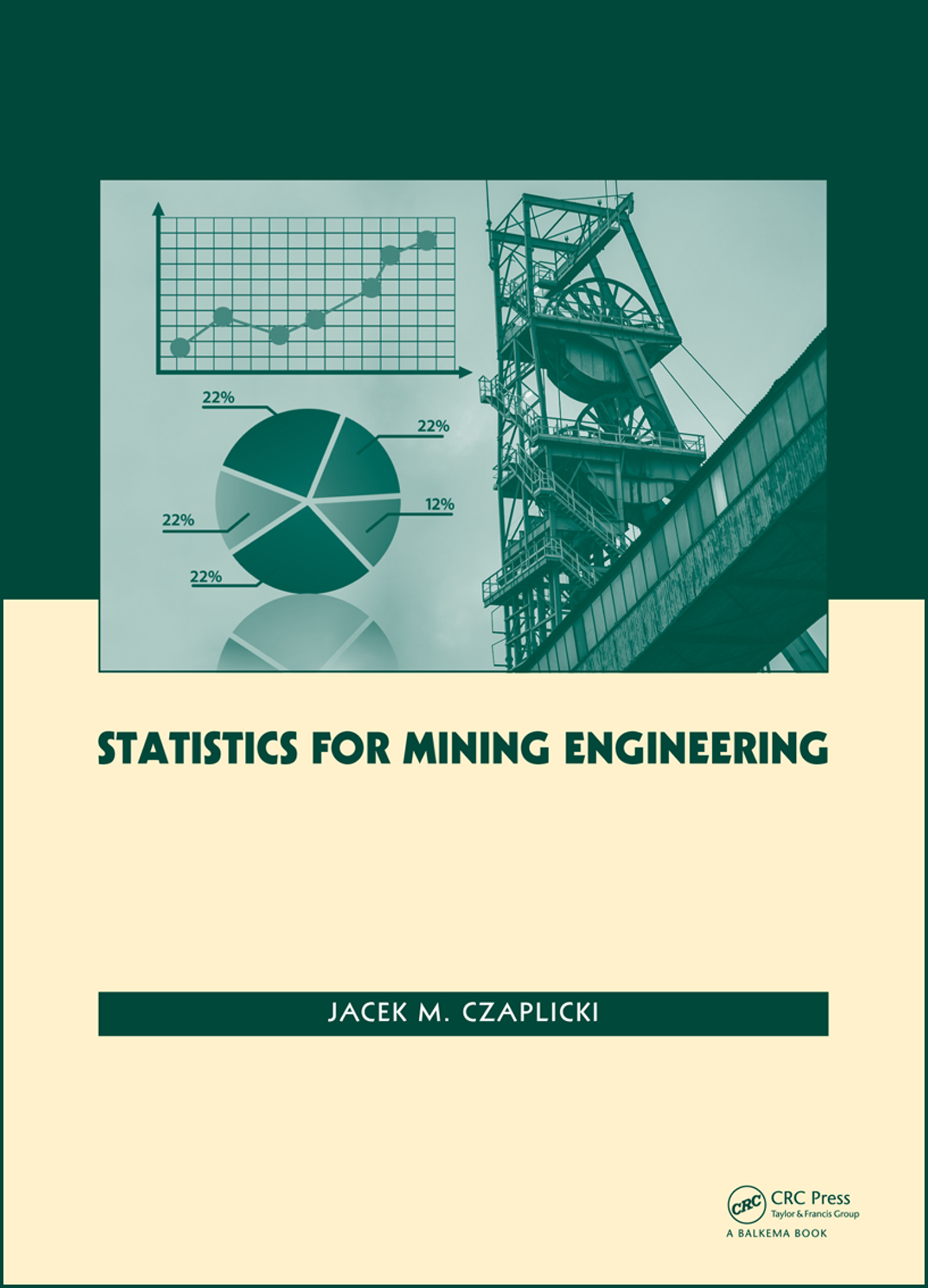 Download Ebook Statistics for Mining Engineering by Jacek M. Czaplicki Pdf