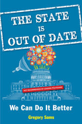 The State Is Out of Date by Gregory Sams