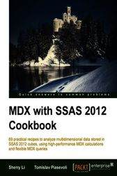 MDX with SSAS 2012 Cookbook by Sherry Li
