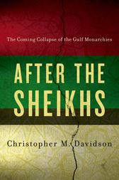 After the Sheikhs by Christopher Davidson