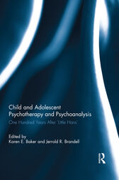 Child and Adolescent Psychotherapy and Psychoanalysis by Karen E. Baker