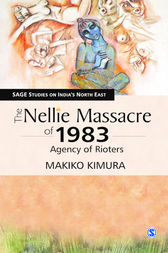 The Nellie Massacre of 1983: Agency of Rioters