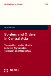 Borders and Orders in Central Asia by Bernd Kuzmits